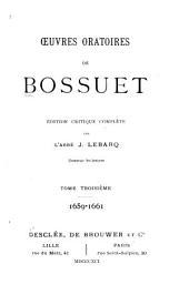 Œuvres oratoires de Bossuet: 1659-1661