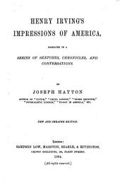 Henry Irving's Impressions of America: Volume 2