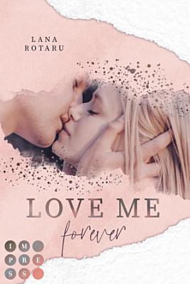Love Me Forever  Crushed Trust Reihe 4  PDF