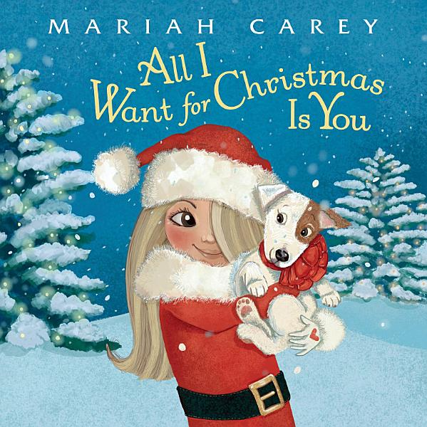 Download All I Want for Christmas Is You Book