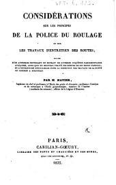 Considérations sur les principes de la police du roulage et sur les travaux d'entretien des routes: suivies d'un appendix ...