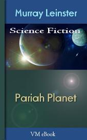 Pariah Planet: Leinster'S Science Fiction
