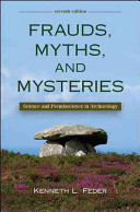 Frauds  Myths  and Mysteries  Science and Pseudoscience in Archaeology Book