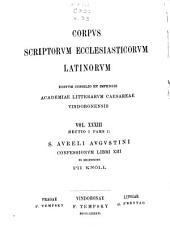 Sancti Avreli Avgvstini Confessionvm libri tredecim