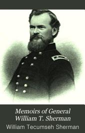 Memoirs of General William T. Sherman: Volume 2