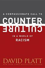 A Compassionate Call to Counter Culture in a World of Racism PDF