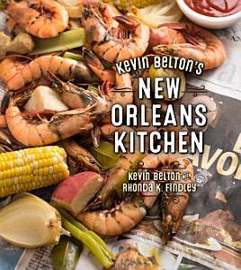Kevin Belton s New Orleans Kitchen Book