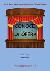 Conoce la ópera