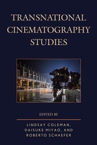 Transnational Cinematography Studies PDF