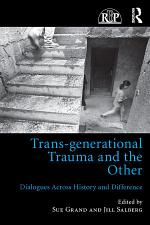 Trans-generational Trauma and the Other