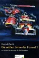 Die Eroberung des Sinnlosen  die wilden Jahre der Formel 1 PDF