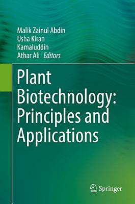 Plant Biotechnology  Principles and Applications PDF