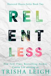 Relentless: A Young Adult Coming of Age Romance