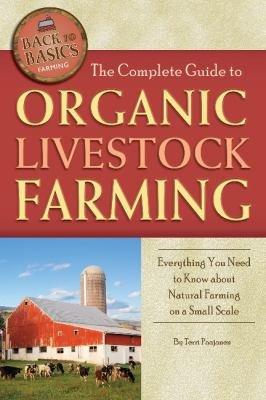 The Complete Guide to Organic Livestock Farming PDF
