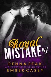 Royal Mistake #4