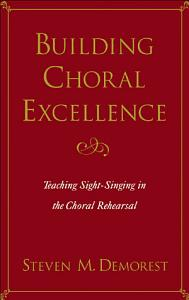 Building Choral Excellence Book