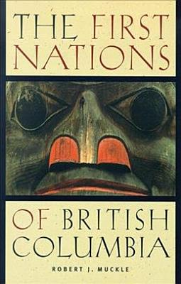 The First Nations of British Columbia PDF