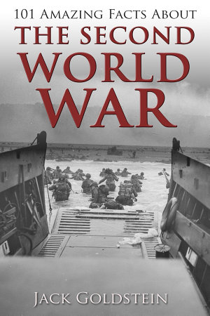 101 Amazing Facts about The Second World War PDF