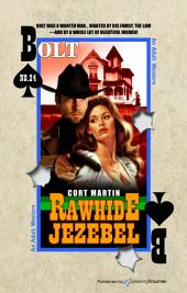 Rawhide Jezebel