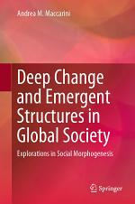 Deep Change and Emergent Structures in Global Society