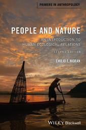 People and Nature: An Introduction to Human Ecological Relations, Edition 2