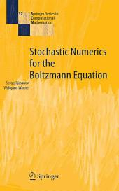 Stochastic Numerics for the Boltzmann Equation