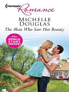 The Man Who Saw Her Beauty   The Loner s Guarded Heart PDF