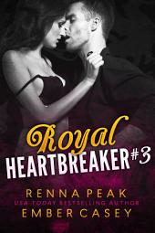 Leopold: Part Three: Royal Heartbreakers