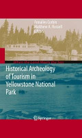 Historical Archeology of Tourism in Yellowstone National Park PDF