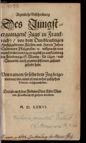 Aigentliche Beschreibung des Jüngst-ergangenen Zugs in Frankreich (vom Pfalzgr. Johann Casimir)