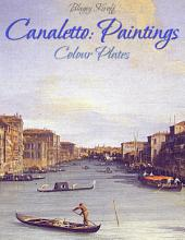 Canaletto: Paintings (Colour Plates)