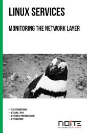 Monitoring the network layer: Linux Services. AL3-086