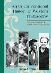An Unconventional History of Western Philosophy PDF