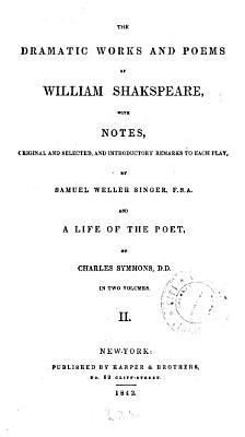 The Dramatic Works of William Shakspeare PDF