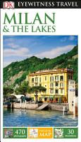 DK Eyewitness Travel Guide  Milan   the Lakes PDF