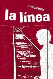 La Linea: A Novel