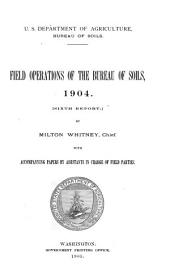 Field operations of the Bureau of Soils: Volume 6