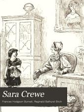 Sara Crewe: Or, What Happened at Miss Minchin's