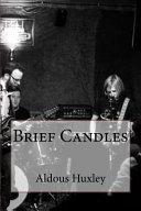 Brief Candles Book