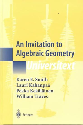 An Invitation to Algebraic Geometry PDF