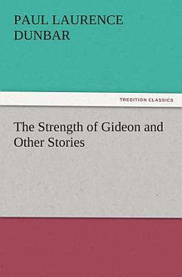 The Strength of Gideon and Other Stories PDF