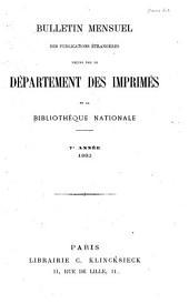 Bulletin mensuel des publications étrangères reçues par le Département des Imprimés de la Bibliothéque Nationale: Volume7