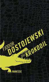Das Krokodil: Erzählungen