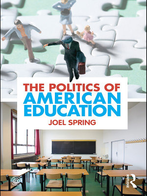 The Politics of American Education