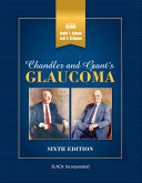 Chandler and Grant s Glaucoma