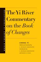 The Yi River Commentary on the Book of Changes PDF