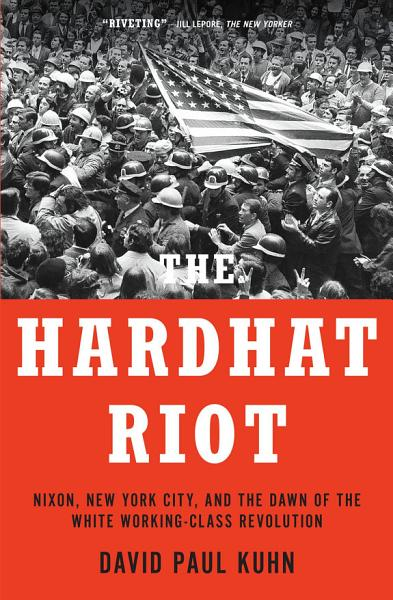 Download The Hardhat Riot Book