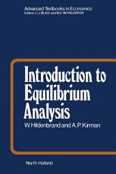 Introduction to Equilibrium Analysis: Variations on Themes by Edgeworth and Walras