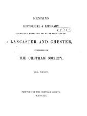 A Catalogue of the Collection of Tracts for and Against Popery (published in Or about the Reign of James II.) in the Manchester Library Founded by Humphrey Chetham, in which is Incorporated, with Large Additions and Bibliographical Notes, the Whole of Peck's List of the Tracts in that Controversy, with His References: To which are Added a Tabular Index to the Tracts in Both Editions of Gibson's Preservative, and a Reprint of Dodd's Certamen Utriusque Ecclesiae, Volume 48