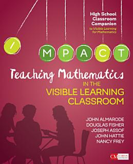 Teaching Mathematics in the Visible Learning Classroom  High School Book